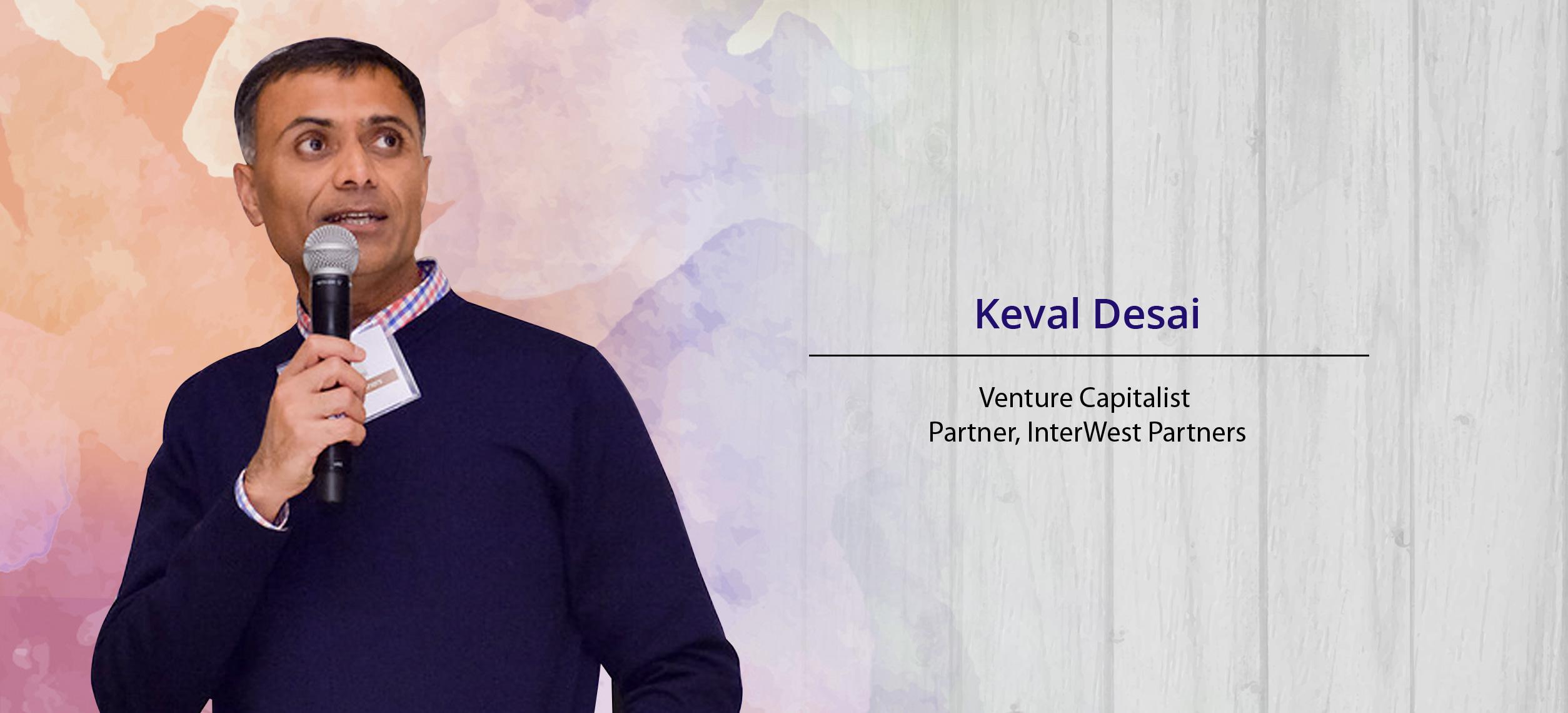Keval-desai-venture-capitalist